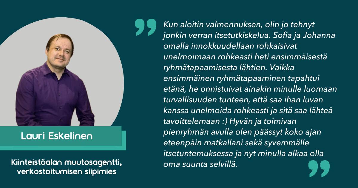 Lauri Eskelinen, kiinteistöalan muutosagentti