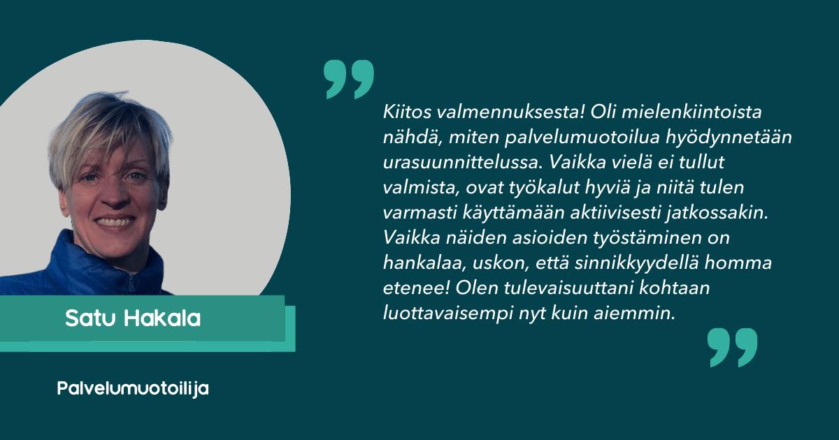 Satu Hakala kertoo osallistumisestaan Palvelumuotoilijan ALOITTAJA-valmennukseen